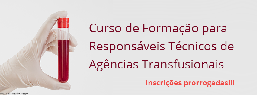 Prorrogadas inscrições para o curso de Formação para Responsáveis Técnicos de Agências Transfusionais