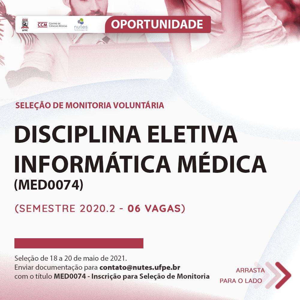 """Aberta Seleção de Monitoria Voluntária para a disciplina eletiva de """"Informática Médica"""" do Centro de Ciências Médicas (CCM)"""